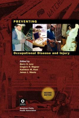 Preventing Occupational Disease and Injury 9780875530437