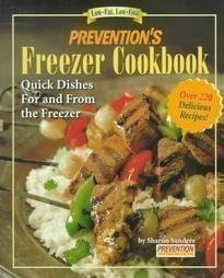 Prevention's Freezer Cookbook: Quick Dishes for and from the Freezer 9780875964683