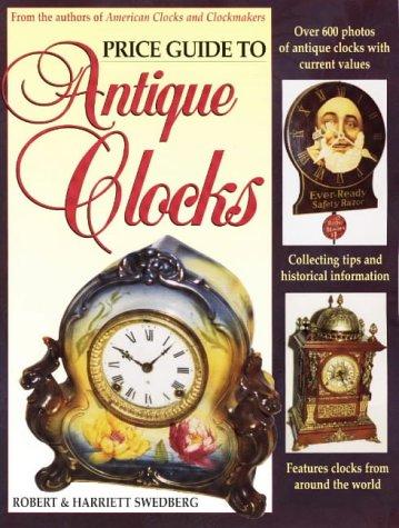 Price Guide to Antique Clocks 9780870697609