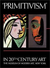 Primitivism in 20th Century Art: Affinity of the Tribal and the Modern 3826563