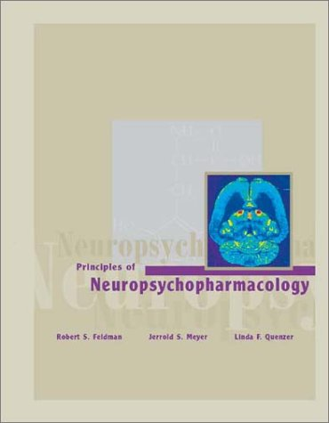 Principles of Neuropsychopharmacology 9780878931750