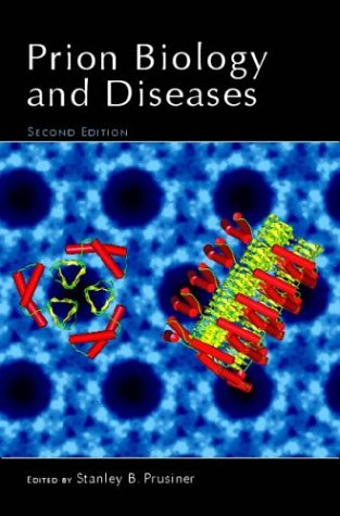 Prion Biology and Diseases 9780879696931