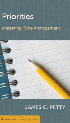 Priorities: Mastering Time Management 9780875526850