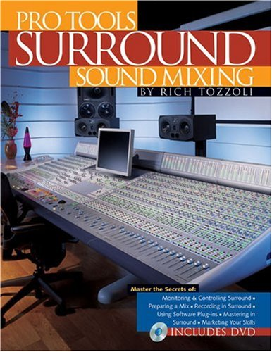 Pro Tools Surround Sound Mixing [With DVD] 9780879308322