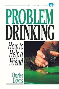 Problem Drinking 9780877886624