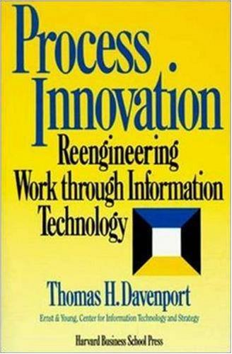 Process Innovation: Reengineering Work Through Information Technology 9780875843667
