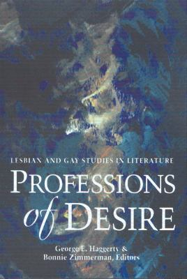 Professions of Desire: Lesbian and Gay Studies in Literature 9780873525626