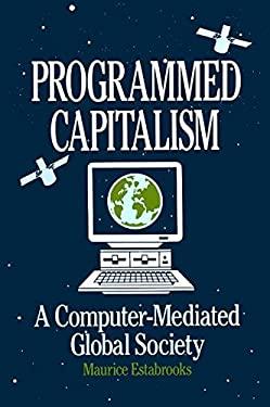 Programmed Capitalism 9780873324809