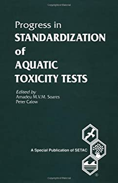 Progress in Standardization of Aquatic Toxicity Tests 9780873718455