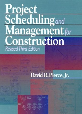 Project Scheduling and Management for Construction 9780876297384