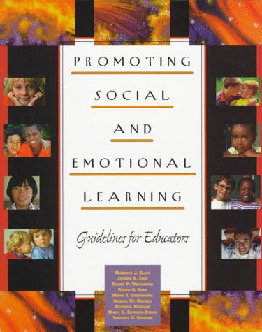 Promoting Social and Emotional Learning: Guidelines for Educators