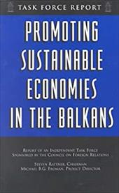 Promoting Sustainable Economies in the Balkans: Independent Task Force Report