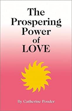 Prospering Power of Love 9780875165257