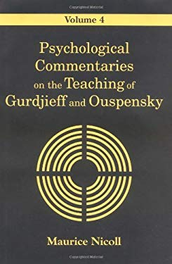 Psychological Commentaries on the Teaching of Gurdjieff and Ouspensky 9780877289029