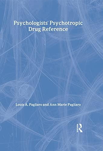Psychologists' Psychotropic Drug Reference 9780876309643