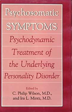 Psychosomatic Symptoms 9780876688779