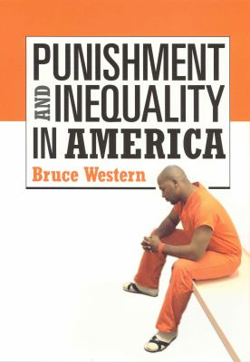 Punishment and Inequality in America 9780871548955