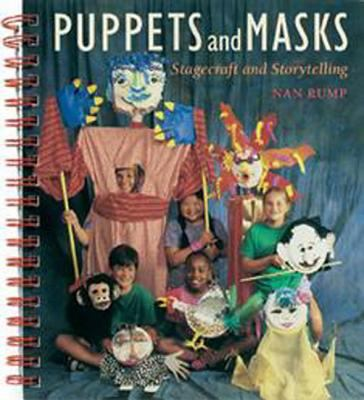 Puppets and Masks: Stagecraft & Storytelling 9780871922984