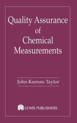 Quality Assurance of Chemical Measurements 9780873710978
