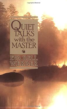 Quiet Talks the Master 9780875161044
