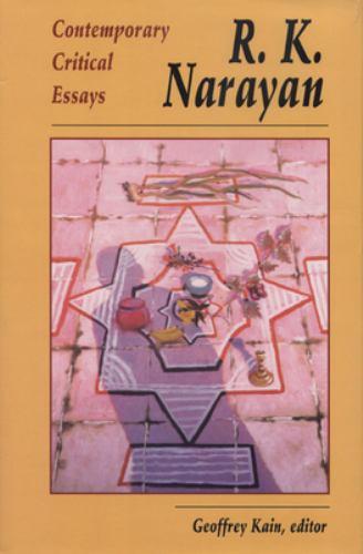 R. K. Narayan: Contemporary Critical Essays 9780870133305