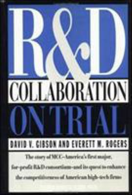 R&d Collaboration on Trial 9780875843643