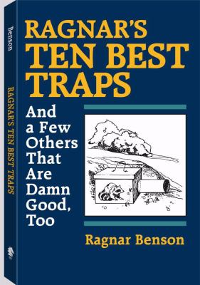 Ragnar's Ten Best Traps: And a Few Others That Are Damn Good Too 9780873643283