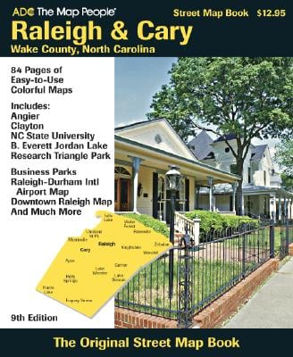 Raleigh & Cary: Wake County, North Carolina Street Map Book: Includes: Angier, Clayton, NC State University, B. Everett Jordan Lake, Research Triangle 9780875307893