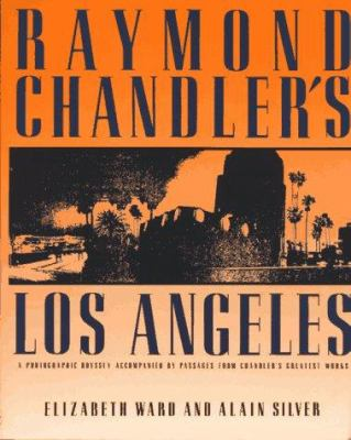 Raymond Chandler's Los Angeles 9780879513511