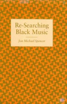 Re-Searching Black Music 9780870499296