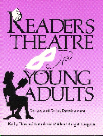 Readers Theatre for Young Adults: Scripts and Script Development 9780872877436