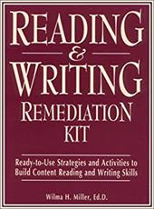 Reading & Writing Remediation Kit: Ready-To-Use Strategies and Activities to Build Content Reading and Writing Skills 3888291