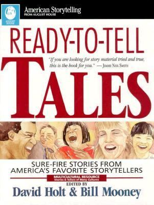 Ready-To-Tell Tales: Sure-Fire Stories from America's Favorite Storytellers 9780874833805