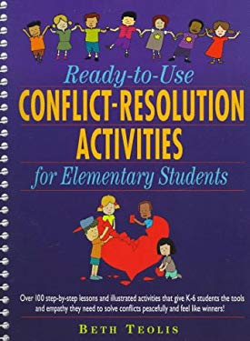 Ready-To-Use Conflict-Resolution Activities for Elementary Students 9780876289181