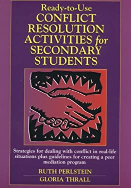 Ready-To-Use Conflict Resolution Activities for Secondary Students 9780876281956