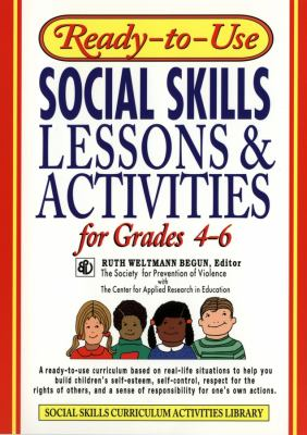 Ready-To-Use Social Skills Lessons & Activities for Grades 4 - 6 9780876284742