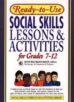 Ready-To-Use Social Skills Lessons & Activities for Grades 7-12 9780876284759