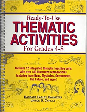 Ready-To-Use Thematic Activities for Grades 4-8 9780876288559