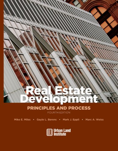 Real Estate Development: Principles and Process 9780874209716