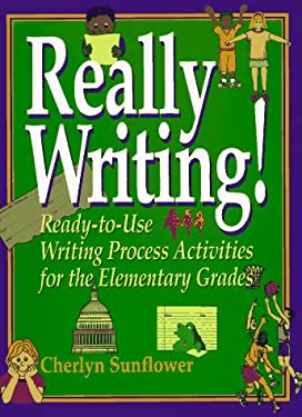 Really Writing!: Ready-To-Use Writing Process Activities for the Elementary Grades 9780876281130