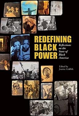 Redefining Black Power: Reflections on the State of Black America 9780872865464