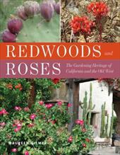 Redwoods & Roses -  Gilmer, Maureen
