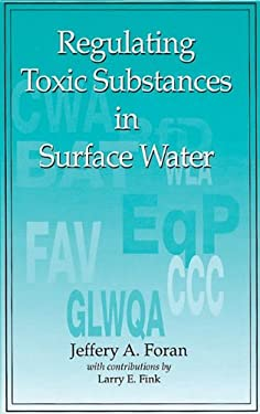 Regulating Toxic Substances in Surface Water 9780873714983