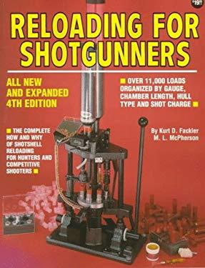 Reloading for Shotgunners 9780873491976