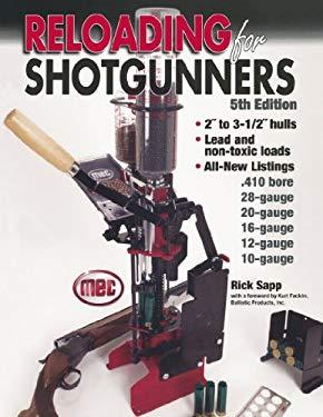Reloading for Shotgunners 9780873498135