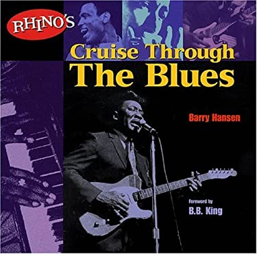 Rhino's Cruise Through the Blues 9780879306250
