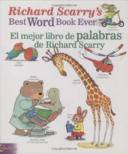 Richard Scarry's Best Word Book Ever/El Mejor Libro de Palabras de Richard Scarry 9780873588737
