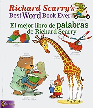 Richard Scarry's Best Word Book Ever/El Mejor Libro de Palabras de Richard Scarry 9780873588744