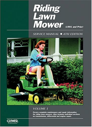 Riding Lawn Mower Service Manual, [1991 and Prior] 9780872885257
