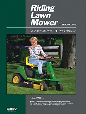 Riding Lawn Mower Service Manual 1992 and Later: Volume 2 9780872888098